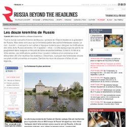Les douze kremlins de Russie