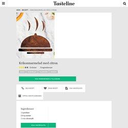 Krikonmarmelad med citron - Recept - Tasteline.com