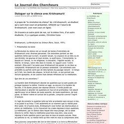 Dialoguer sur le silence avec Krishnamurti - Le Journal des Chercheurs