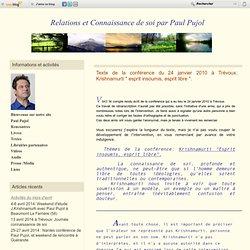 """Texte de la conférence: Krishnamurti """" esprit insoumis, esprit libre """". - Relations et Connaissance de soi par Paul Pujol"""