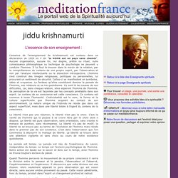 J. Krishnamurti. L'essence de son enseignement