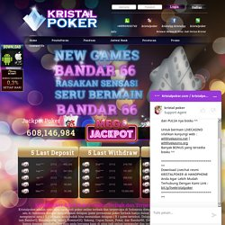 Kristaldomino: Situs Judi Online, DominoQQ, Domino99, Poker QQ Terpercaya