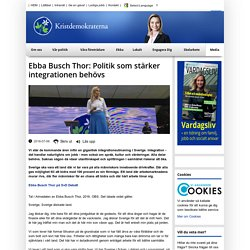 Ebba Busch Thor: Politik som stärker integrationen behövs