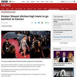 Kristen Stewart ditches high heels to go barefoot at Cannes
