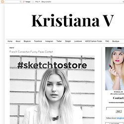KRISTIANA VASARINA - UK Fashion and Lifestyle Blog: French Connection Funny Faces Contest