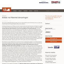 Kritiek na Fibernet lanceringen | Tik vzw