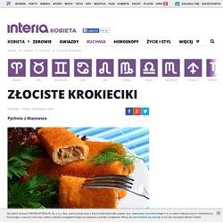 Złociste krokieciki - kobieta.interia.pl