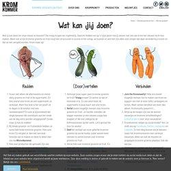 Kromkommer– Wat kan jij doen?