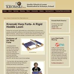 Kromski Harp Forte- A Rigid Heddle Loom - Kromski N.A.