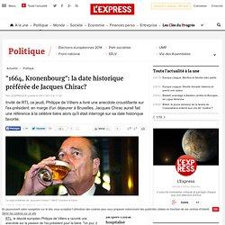 """""""1664, Kronenbourg"""": la date historique préférée de Jacques Chirac?"""
