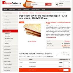 OSB desky 3/N kolmá hrana Kronospan - tl. 12 mm, rozměr 2500x1250 mm