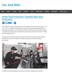 Krown Rust Protection: Canada's Best Rust Protection