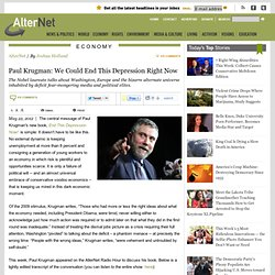Paul Krugman: We Could End This Depression Right Now