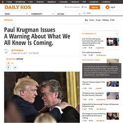Paul Krugman Issues A Warning About What We All Know Is Coming.