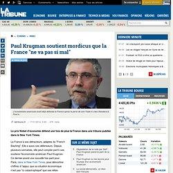 """Paul Krugman soutient mordicus que la France """"ne va pas si mal"""""""