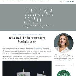 Baka bröd i kruka & gör snygg bordsplacering - Helena Lyth
