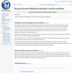 Krunica Svetom Mihaelu arkanđelu i svetim anđelima - Wikizvor