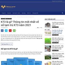 KT3 là gì? Thủ tục làm KT3 theo quy định mới nhất năm 2021