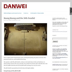 Kuang Kuang and the 38th parallel