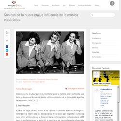KubernÉtica – Por un uso ético de la tecnología: Sonidos de la nueva era: la influencia de la música electrónica
