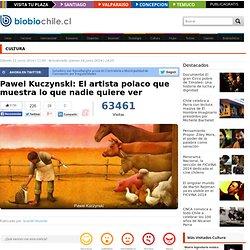 Pawel Kuczynski: El artista polaco que muestra lo que nadie quiere ver