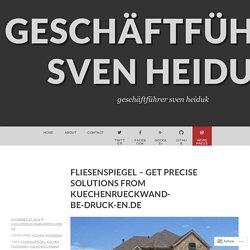 Fliesenspiegel – Get Precise Solutions from Kuechenrueckwand-Be-Druck-En.De