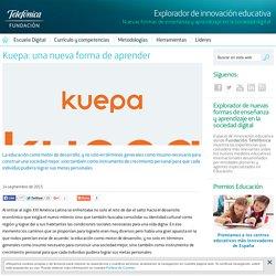 Kuepa: una nueva forma de aprender