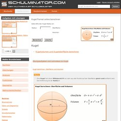 Kugel Formel berechnen: Kugelvolumen, Kugeloberfläche und Übungsaufgaben
