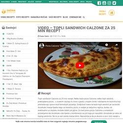 VIDEO - Topli sandwich Calzone za 25 min recept