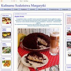 Kulinarne Szaleństwa Margarytki: Kopiec kreta