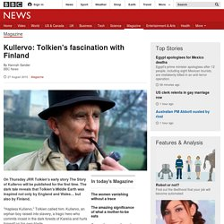 Kullervo: Tolkien's fascination with Finland