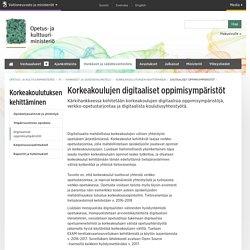 Digitaaliset oppimisympäristöt - OKM - Opetus- ja kulttuuriministeriö