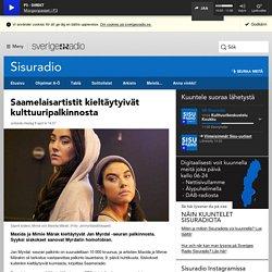 Saamelaisartistit kieltäytyivät kulttuuripalkinnosta - Sisuradio