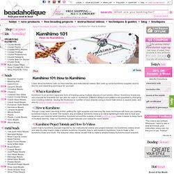 Kumihimo 101 - How to Kumihimo: Supplies, Videos & Tutorials