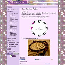 Heart Kumihimo Pattern. Friendship Bracelets. Bracelet Patterns. How to make bracelets
