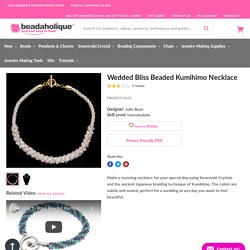 Wedded Bliss Beaded Kumihimo Necklace — Beadaholique