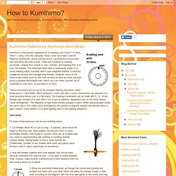 Kumihimo Patterns for the Kongo Gumi Braid