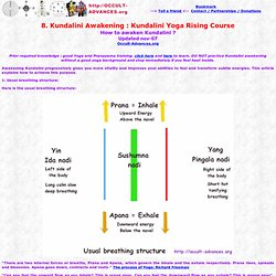 Kundalini Awakening : Kundalini Yoga Rising Course, How to awaken Kundalini ? Chakras, energy yoga meditation rising, tantra, pranayama, yoga, energy