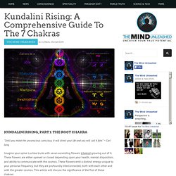 Kundalini Rising: A Comprehensive Guide To The 7 Chakras