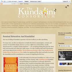 The Kundalini Consortium: Seminal Retention And Kundalini
