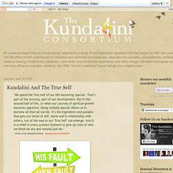 The Kundalini Consortium: Kundalini And The True Self