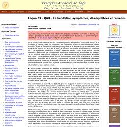 Leçon 69 - Q&R - La kundalini, symptômes, déséquilibres et remèdes