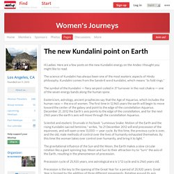 The new Kundalini point on Earth - Women's Journeys (Los Angeles, CA)