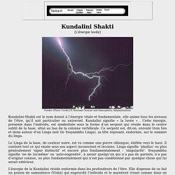 Kundalini Shakti, l'énergie vitale