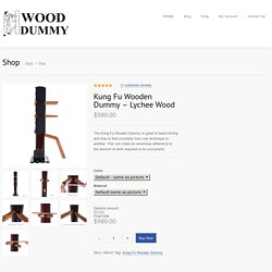 Kung Fu Wooden Dummy - Lychee Wood