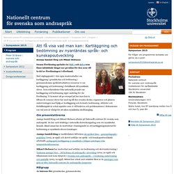 Att få visa vad man kan: Kartläggning och bedömning av nyanländas språk- och kunskapsutveckling