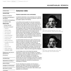 Kunsthaus Zürich Collection vidéo