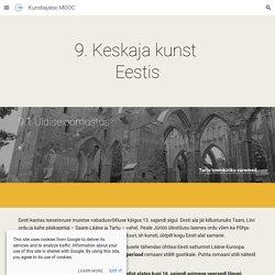 Kunstiajaloo MOOC - 9.1 Üldiseloomustus