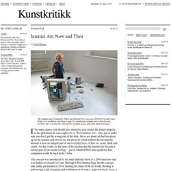 Kunstkritikk — Internet Art, Now and Then