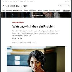 Künstliche Intelligenz: Watson, wir haben ein Problem